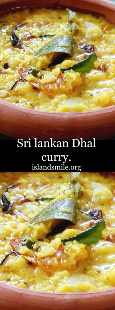 Sri Lankan dhal curry(parippu), cooked in Coconut milk with sautéed Onions, Garlic, Curry leaves, Mustard seeds and chilli flecks to give flavor to this Sri Lankan favorite-islandsmile.org