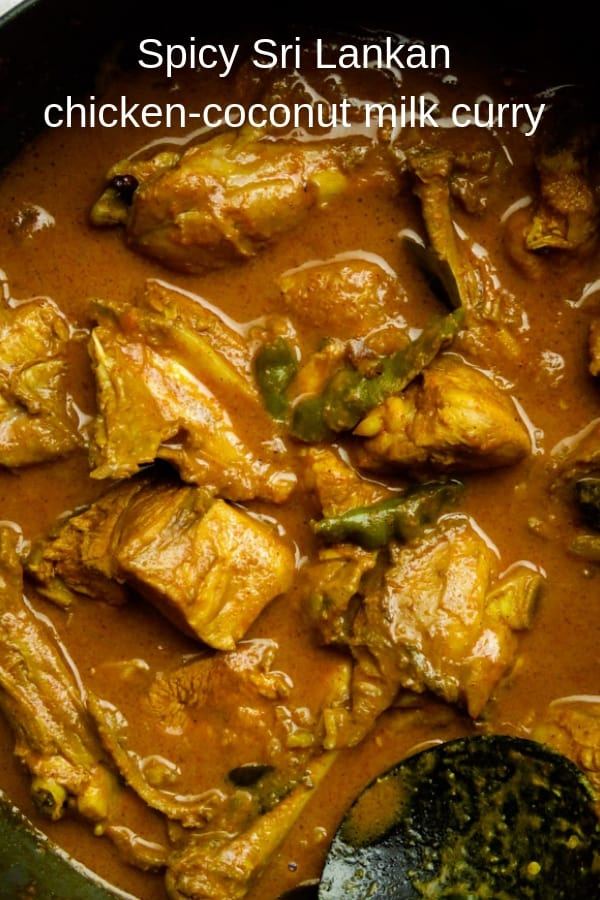 A delicious and spicy curry made up Sri Lankan curry powder and cooked in coconut milk. If you want to taste Sri Lankan food at its best then try this slow cooked chicken curry. #chicken #curry #srilankan #spicy #glutenfree #meal #dinner