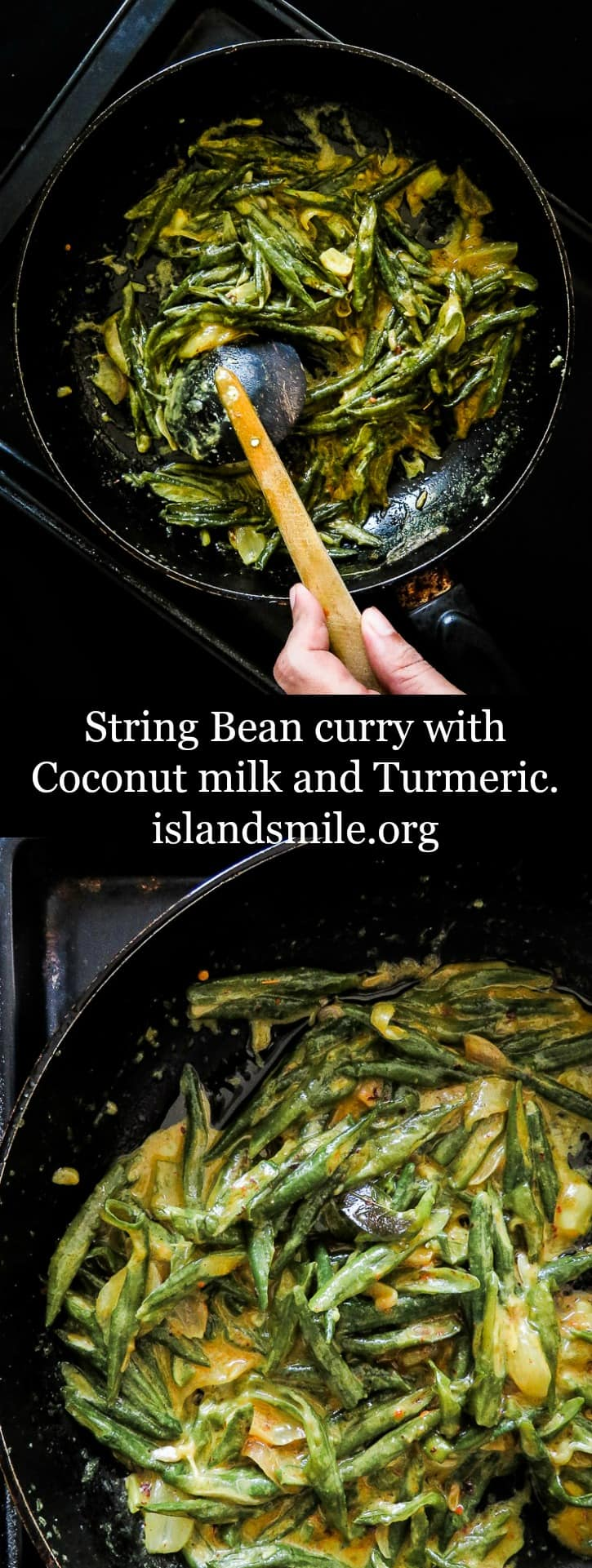 Sri Lankan string bean curry- a vegetarian, coconut milk based dish without the usual heat. healthy, Low-carb, gluten-free, vegan, try this bean curry for a side dish. #bean #curry #vegan #vegetarian #easy #stovetop #srilankan #string bean #coconutmilk #turmeric