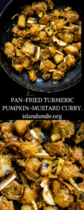 pan-fried turmeric pumpkin-mustard curry-islandsmile.org