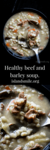 healthy beef and barley soup-islandsmile.og