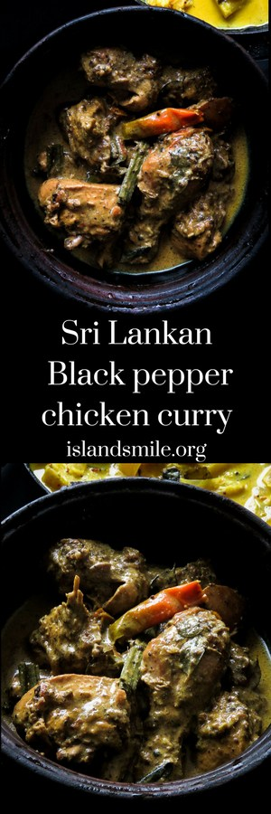 SRI LANKAN BLACK PEPPER CHICKEN CURRY, A LITTLE DIFFERENT TO YOUR REGULAR RED CHICKEN CURRY, PEPPER IS THE KEY INGREDIENT THAT MAKES ALL THE DIFFERENCE IN THIS DISH-islandsmile.org