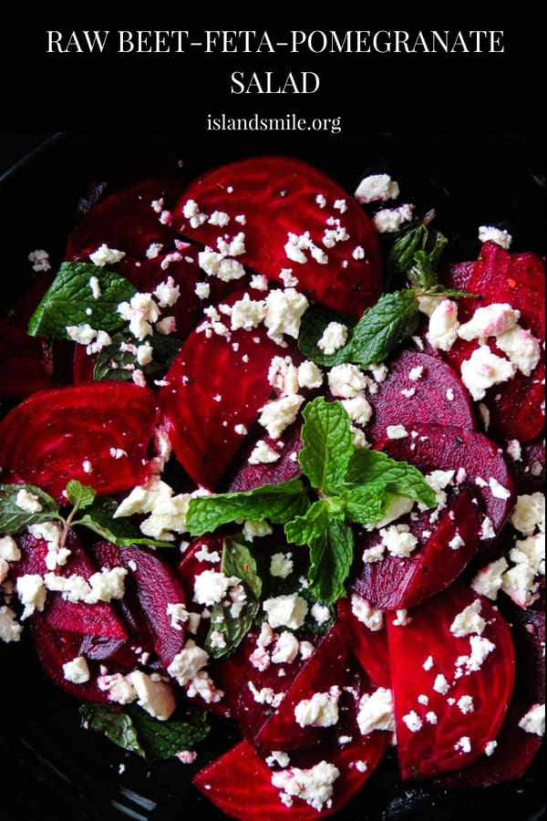 Raw beetroot-feta salad with pomegranate dressing- a beautiful salad, a pop of color on your table but also healthy and light. just 15-20 minutes from the time you peel, slice and assemble.
