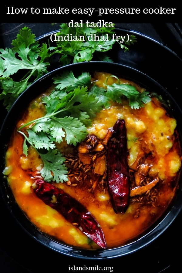 How to make easy-pressure cooker dal tadka (Indian dal fry)-a popular Indian dhal curry with mixed lentils. tempered spices make this ordinary lentil dish ideal for special occasions.