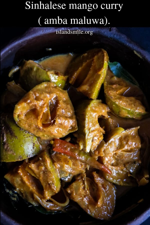 Sinhalese mango curry(amba maluwa)- A different version from the usual sweet and spicy mango curry. This curry is perfect for lunch packs or meals made with red rice.