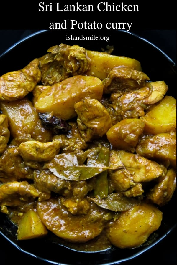 Sri Lankan chicken and potato curry Making this delicious one-pot dish is so easy, once done all you need is a few parathas, naans or chapatis to set your dinner. Great for no-fuss, weekday family dinners. #SriLanka #srilankan #curry #potato #chicken #onepot #slow-cooked #glutenfree #meals #dinner