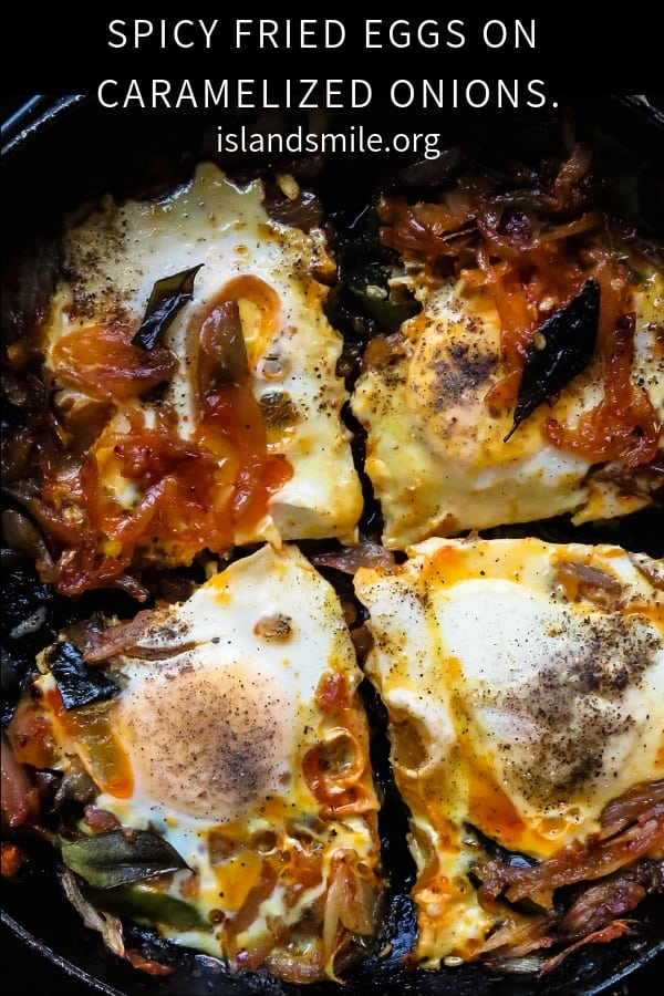 Fried eggs on spicy caramelized onions(Sri Lankan)- an easy skillet breakfast for lazy mornings, this can also be and breakfast for dinner kind of meal. #breakfast #eggs #skillet #meal