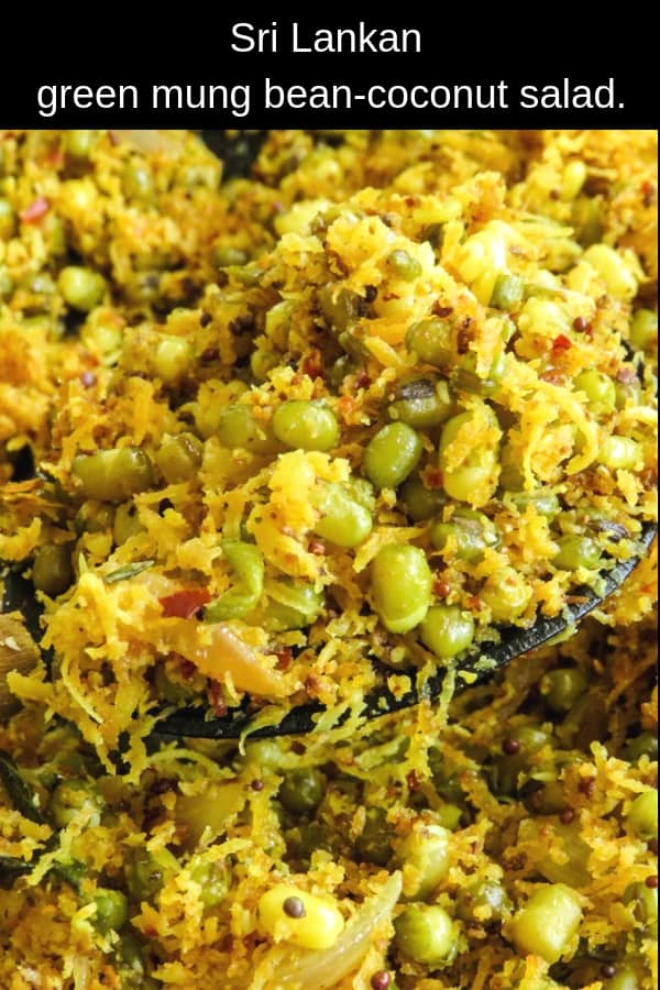 Sri Lankan green mung bean-coconut salad(mallung). A healthy vegan/vegetarian salad that can be breakfast as well as a side dish for your rice and curry