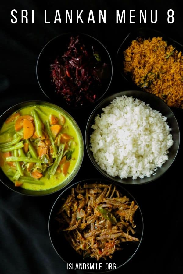 Sri Lankan menu  8. Rice, kalupol coconut sambol,  fried sprats in tomato, carrot and green beans curry and beetroot stir-fried curry makes our 8th Sri Lankan meal plan for you to try.
