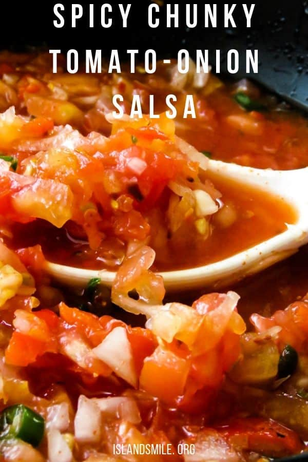chunky tomato-onion salsa/dip(spicy). A fresh tomato salsa recipe to give your meals or party appetizers a little kick to make things interesting to your taste buds.