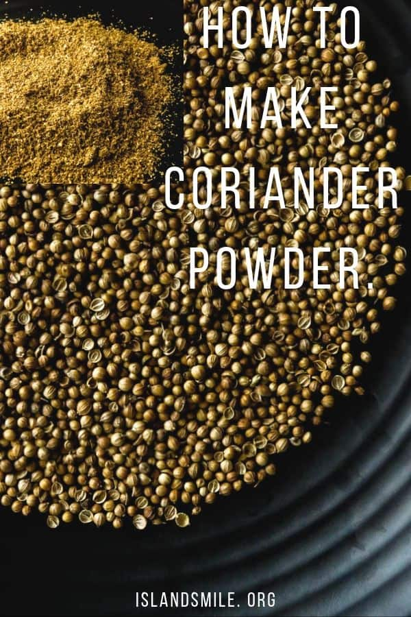 how to make coriander powder-This is an easy step by step guide on how to make, how to use and the benefits of coriander seeds and powder.