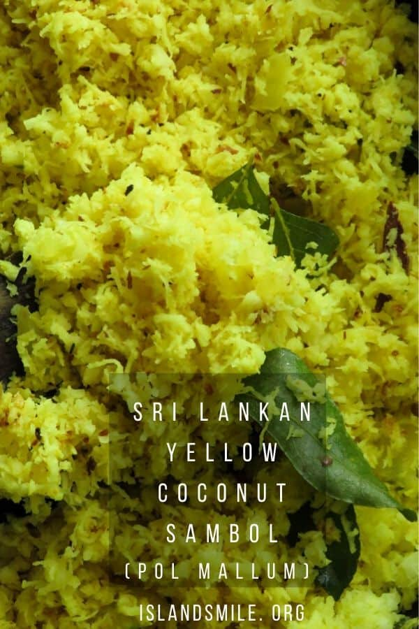 Sri Lankan yellow coconut sambol(pol mallum). Fresh coconut stir-fried with chopped onions, green chillies and turmeric make this subtle but tasty coconut sambol. It's a simple coconut side dish served often with string hoppers.
