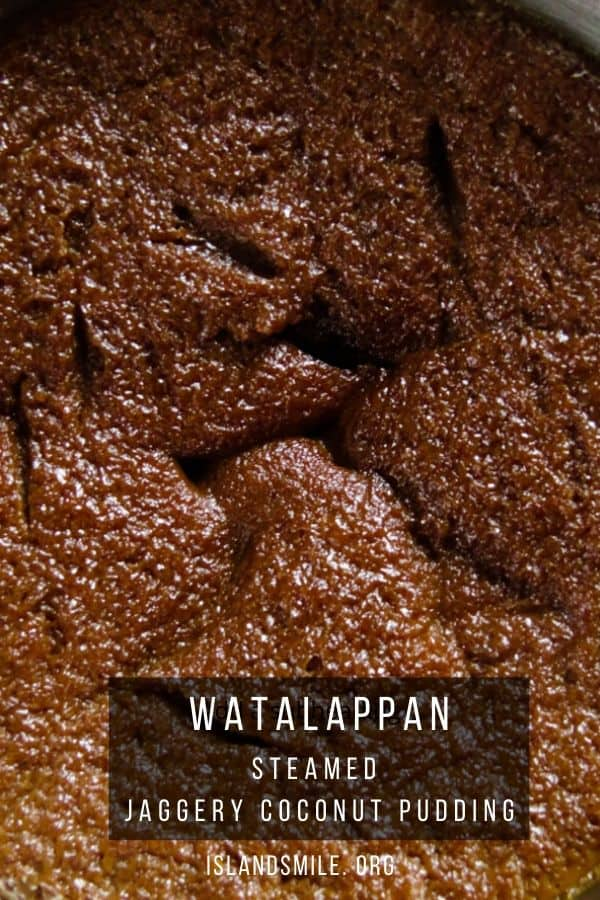 authentic watalappam, a traditional Sri Lankan dessert. jaggery-coconut milk pudding.