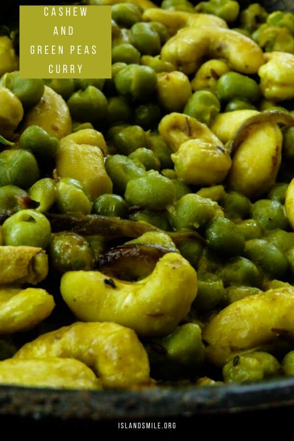 Sri Lankan cashew and green peas curry. An easy vegan and vegetarian curry for your meals. Green peas and cashews cooked in coconut milk to give this simple Sri Lankan dish its creamy and soft crunchy flavors to compliment your meals.