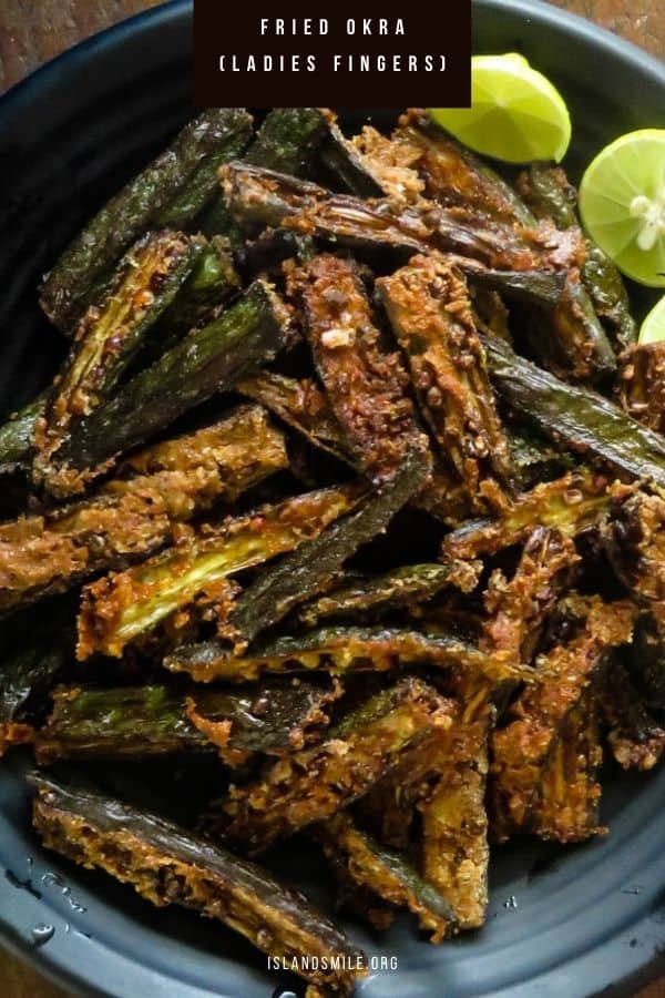 Crispy Okra Fries Ladies Fingers Fried Bandakka Vegetarian Island Smile